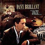 Dany Brillant Jazz... A La Nouvelle Orléans