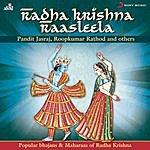 Pandit Jasraj Radha Krishna Raasleela