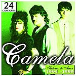 Camela Camela 24 Historias De Amor 1994-1995