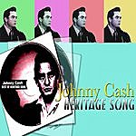 Johnny Cash Best Of - Heritage Song