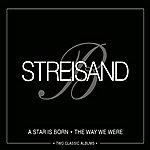 Barbra Streisand A Star Is Born/The Way We Were