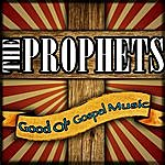 The Prophets Good Ol' Gospel Music
