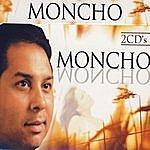 Moncho Grandes Éxitos De Moncho