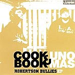 CookBook & Uno Mas Robertson Bullies EP