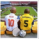 Caju & Castanha Embolando No Futebol-2005