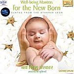 Sadhana Sargam Well-Being Mantras For The New Born