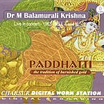 Dr. M. Balamurali Krishna Paddhatti, The Tradition Of Burnished Gold: Live In Concert - 1968 - Vol. I, II & III