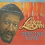 Leroy Brown Genuine Love