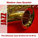 The Modern Jazz Quartet The Ultimate Jazz Archive 27 (4 Of 4)