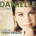 Danielle Dreams (Featuring Tessa Ziegler)