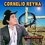 Cornelio Reyna Amor De Paja
