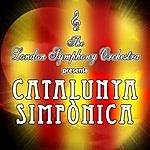 London Symphony Orchestra Catalunya Simfònica
