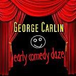 George Carlin Early Comedy Dayz