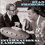 Stan Freberg International Lampoon