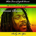 Dennis Brown Baby It's You - Single