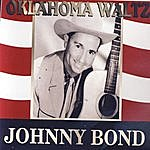 Johnny Bond Oklahoma Waltz