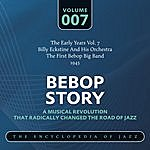 Billy Eckstine & His Orchestra Bebop Story: Vol. 7