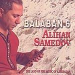 Alihan Samedov Balaban 6