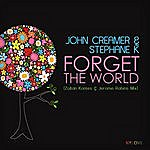 John Creamer Forget The World (2-Track Single)