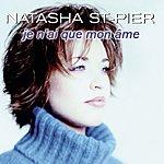 Natasha St. Pier Je N'ai Que Mon Âme