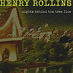 Henry Rollins Nights Behind The Tree Line
