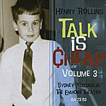 Henry Rollins Talk Is Cheap, Vol.3