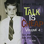 Henry Rollins Talk Is Cheap, Vol.4