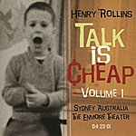 Henry Rollins Talk Is Cheap, Vol.1