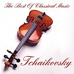 Uberto Pieroni The Best Of Classical Music: Tchaikovsky