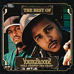 YoungBloodz The Best Of YoungBloodz: Still Grippin' Tha Grain