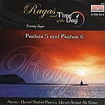 Ustad Shahid Parvez Ragas And Time Of The Day: Evening Ragas - Prahar 5 And Prahar 6