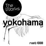 The Works Yokohama EP