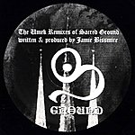 Jamie Bissmire The Umek Remixes Of Sacred Ground