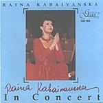 Raina Kabaivanska Raina Kabaivanska In Concert