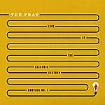 The Fray Live At The Electric Factory Bootleg No. 1