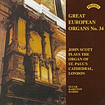 John Scott Great European Organs No.34: St Paul's Cathedral, London