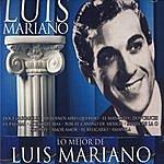 Luis Mariano Lo Mejor De Luis Mariano (Bonus Track)