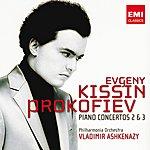 Evgeny Kissin Prokofiev: Piano Concertos 2 & 3