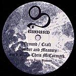 Jamie Bissmire Ground/Craft Number And Measure Remixes