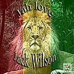 Jack Wilson Jah Love