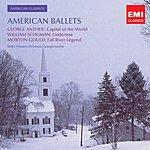 Joseph Levine Antheil, Gould, Schumann: American Ballet Music