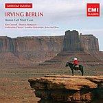 John McGlinn Irving Berlin: Annie Get Your Gun