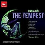 Thomas Adès Thomas Ades: The Tempest