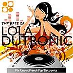 Lola Dutronic The Best Of