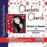 Charlotte Church Dream A Dream - UK/International Version