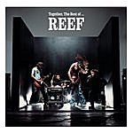 Reef Together - The Best Of