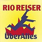 Rio Reiser Über Alles