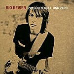 Rio Reiser Zwischen Null Und Zero