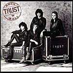 The Trust Rock'n'roll