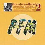 PFM Pfm 10 Anni Live Vol. 2 1973 - 1974 L' Esperienza Americana